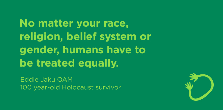 Graphic with quote by Holocaust survivor Eddie Jaku